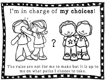 I'm in Charge of My Choices RESPONSIBILITY, SELF-CONTROL, DECISION MAKING
