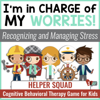 Managing Anxiety: Cognitive Therapy (CBT) School Counseling Game for Worry