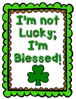 I'm not Lucky; I'm Blessed
