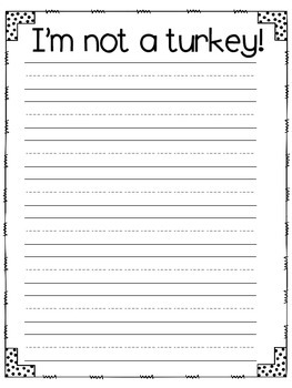 Im Not A Turkey Writing Template Freebie By Florida Firsties Tpt