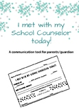 I met with my school counselor form