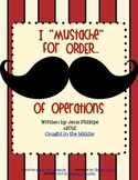 "I ""mustache"" for order! (of operations)"
