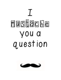 I mustache you a question signs