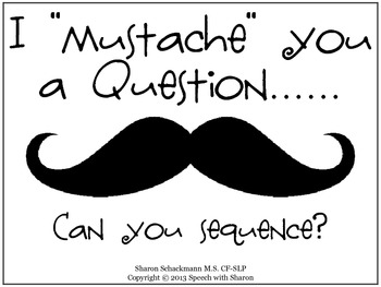"""I """"mustache"""" you a question...Can you Sequence?"""