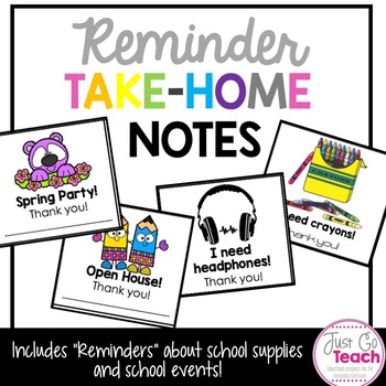 """""""I need..."""" Take-Home Notes for Supplies and Reminders"""
