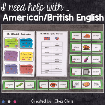 I need help with ... British English and American English !
