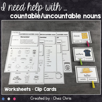 I Need Help With ... Countable and Uncountable Nouns !