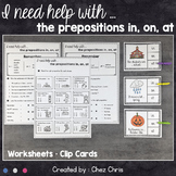 Place and Time Prepositions - Worksheets and Clothespin Clip Cards