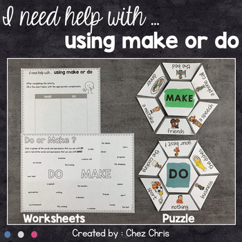 I need help with ... make and do !