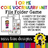 I or ME Core Vocabulary Unit for Teachers of Students with Autism & Special Need