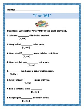 I or Me Sentences - 4 pages 8 questions each page.