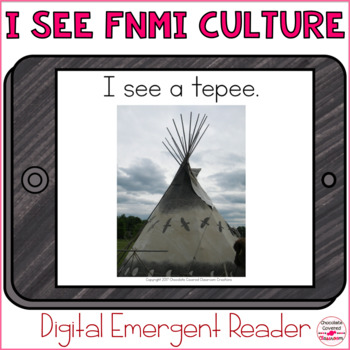 I see First Nations, Métis and Inuit Culture Emergent Reader