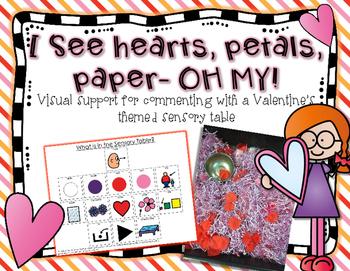 I see Hearts, Petals, Paper- OH MY! {Sensory Table Visual