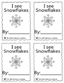 I see Snowflakes - Emergent Reader