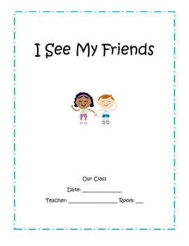 """I see my friends"" Class Book"