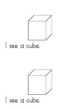 I see solid shapes - 3D shapes - emergent reader
