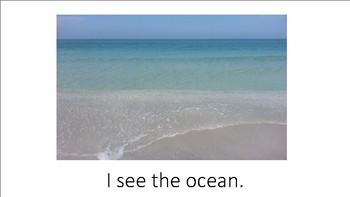 I see the ocean.