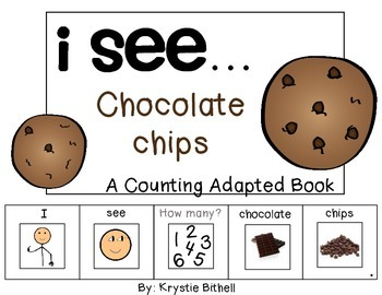 COUNTING: I see...Chocolate Chips Adapted Book Special Education Autism