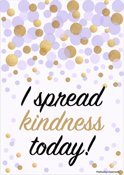 I spread kindness today pupil praise card