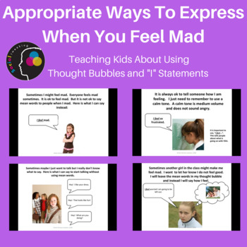"""Appropriate Ways to Express When You Feel Mad; Thought Bubbles & """"I"""" Statements"""