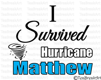I survived hurricane Matthew Cutting Files SVG PNG EPS jpg dxf ClipArt 714C