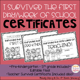 I survived the first day/week of school certificates: EDITABLE!