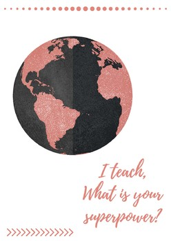 I teach, what is your superpower