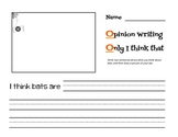 I think bats are...  Opinion Writing Worksheet