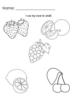 I use my nose to smell.