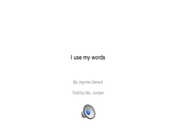 I use my words - Power Point