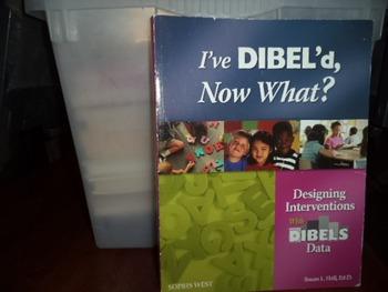 I've DIBEL'd, Now What?  Designing Interventions ISBN 1-59