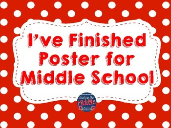 I've Finished Work Poster for Middle School Students - Red