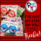 I've Got My Eyes On You! Printable Valentine *Freebie*