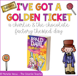 I've Got a Golden Ticket: A Charlie & The Chocolate Factory Themed Day