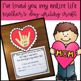 I've Loved you my Entire Life! Mother's Day Craft