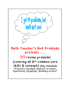 6th grade math review teaching resources teachers pay teachers 6th grade math review ive got 99 problems fandeluxe Gallery