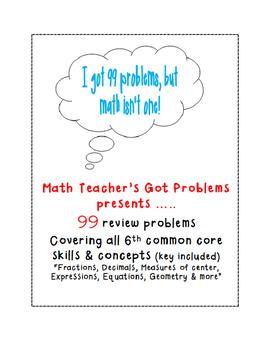 6th grade math review-I've got 99 problems....