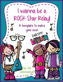 I Wanna Be a ROCK Star Relay! template - Personal Use Only!