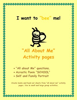 """I want to """"Bee"""" Me -  All About Me Activity Sheets"""