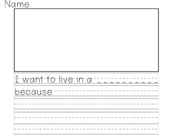 """""""I want to live in a _______"""" writing paper"""