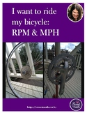 I want to ride my bicycle: RPM and MPH