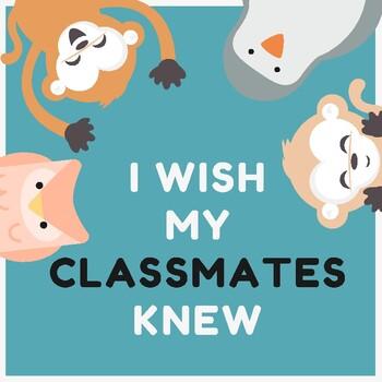 I wish my teacher/classmates knew