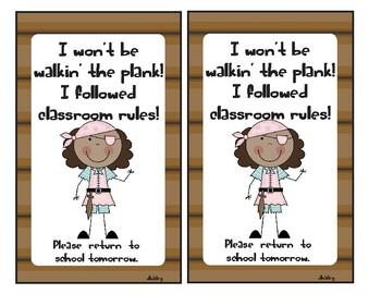 I won't be walkin' the plank! I followed classroom rules. Pirate Take home Card