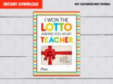I won the LOTTO having you as my Teacher, Gift Card Holder, Teacher Appreciation