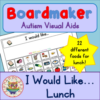 I would like Lunch with 24 symbols - Boardmaker Visual Aid