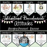 IB Attitudes/Character Traits Banner Set with Watercolor Animals