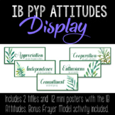 IB Attitudes Posters with Bonus Vocabulary Activity • Leafy Green Theme