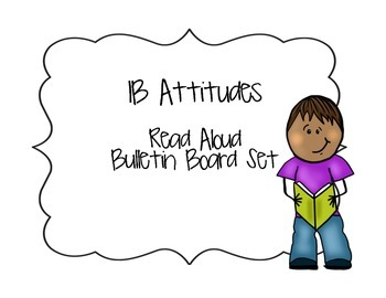 IB Attitudes Read Aloud Bulletin Board