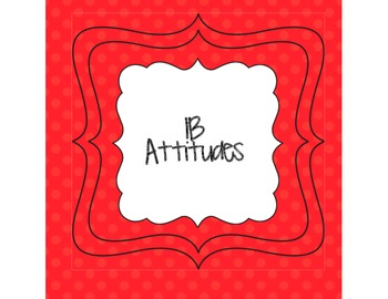 IB Attitudes Signs Polka Dot Themed
