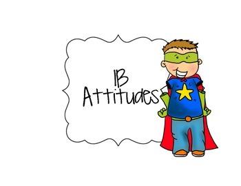 IB Attitudes Signs Superhero Themed